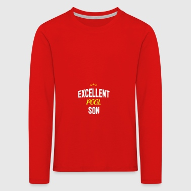 Distressed - EXCELLENT POOL SON - Kids' Premium Longsleeve Shirt
