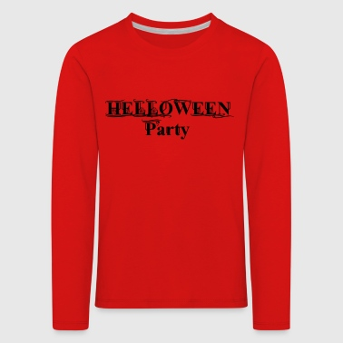 Helloween party - Kids' Premium Longsleeve Shirt