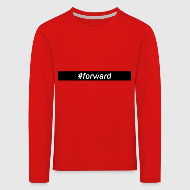 Hashtag forward - Kids' Premium Longsleeve Shirt