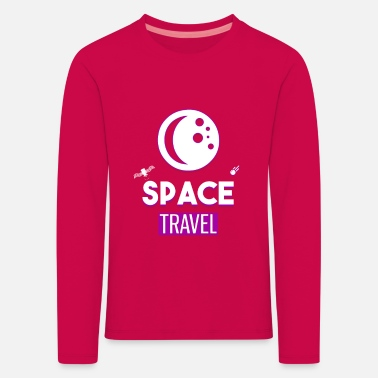 Space Space Travel Holidays Space Space - Kids' Premium Longsleeve Shirt