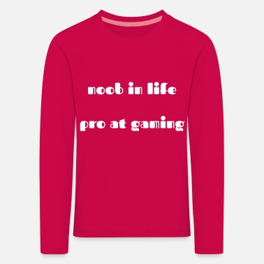 noob in life pro at gaming - Kinder Premium Langarmshirt