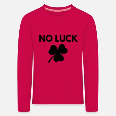 Luck NO luck - Kids' Premium Longsleeve Shirt