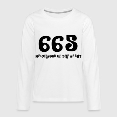 665: The neighbor of the beast - Teenagers' Premium Longsleeve Shirt