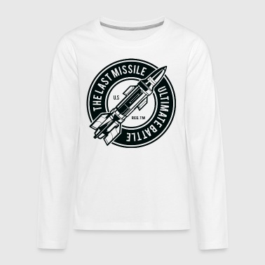 The Last Missile - Teenagers' Premium Longsleeve Shirt