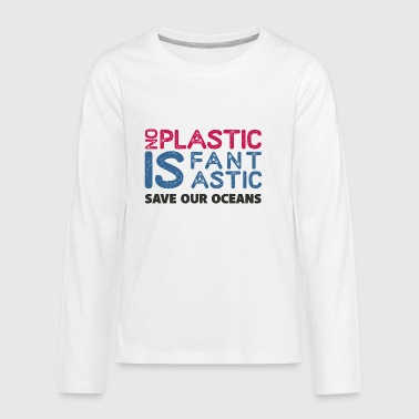 NO PLASTIC - Teenagers' Premium Longsleeve Shirt