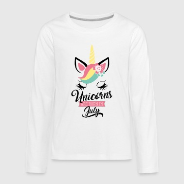 unicorns are born in july - Geburtstag - Einhorn - Teenagers' Premium Longsleeve Shirt