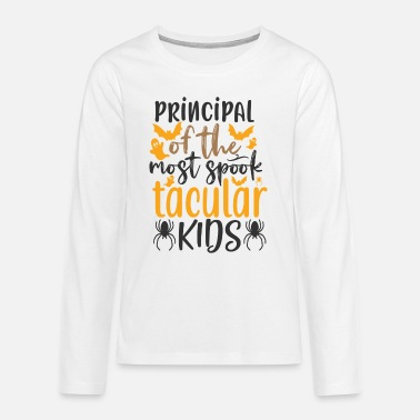 House Principal of the most spook tacular kids - Teenager Premium Langarmshirt