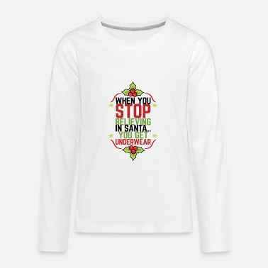 Calm Underwear BELIEVE IN THE CHRISTMAS UNDERWEAR HOHOHO - Teenage Premium Longsleeve Shirt