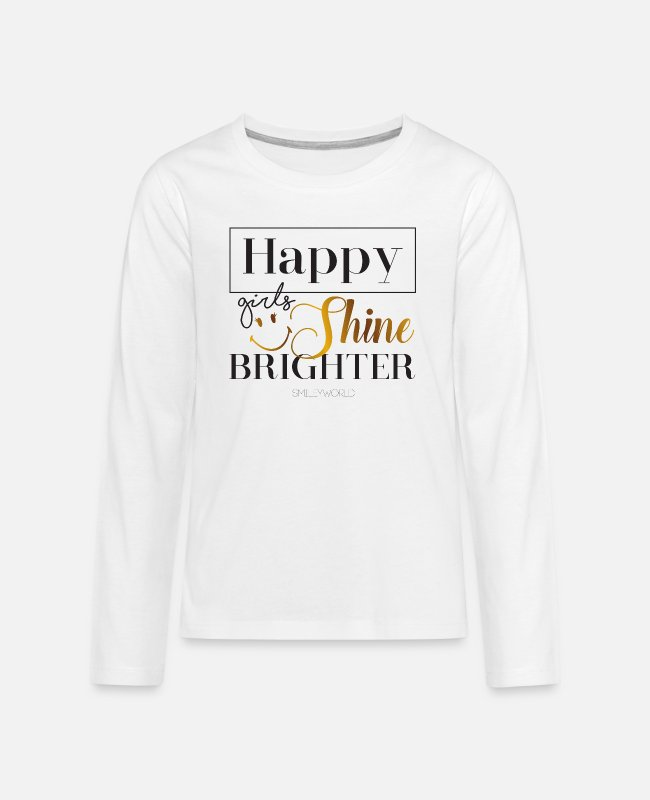 Inspiration Shirts met lange mouwen - Smiley World Happy Girls Shine Brighter Quote - Teenager premium longsleeve wit