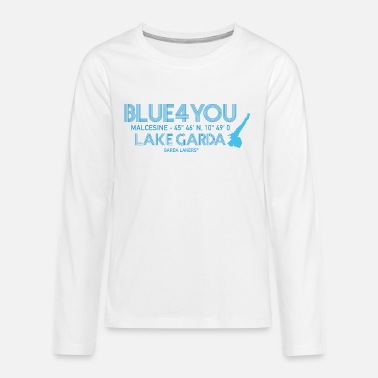 Garda Lakers Blue 4 You Malcesine - Teenage Premium Longsleeve Shirt