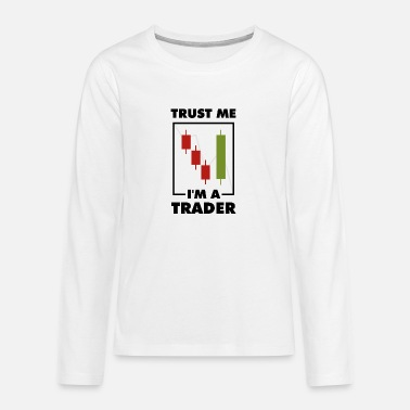 I'm a Trader Stock Market Candlestick Investor - Teenage Premium Longsleeve Shirt