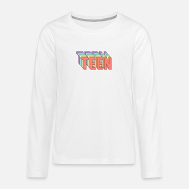 Teen TEEN - Teenage Premium Longsleeve Shirt
