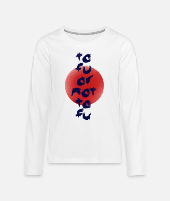 Art Long-Sleeved Shirts - Tofu or Not Tofu - Teenage Premium Longsleeve Shirt white