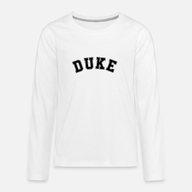 Dukes DUKE Herzog College Highschool - Teenager Premium Langarmshirt