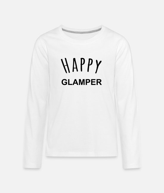 Quote Long-Sleeved Shirts - Happy Glamper - Teenage Premium Longsleeve Shirt white