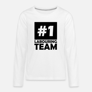 Labour number one labouring team - Teenage Premium Longsleeve Shirt