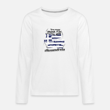 Greece GREECE GREECE TRAVEL IN IN Greece Alexandre - Teenage Premium Longsleeve Shirt
