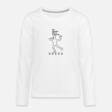 There are still 5 shots left! Party, drinking, alcohol - Teenage Premium Longsleeve Shirt