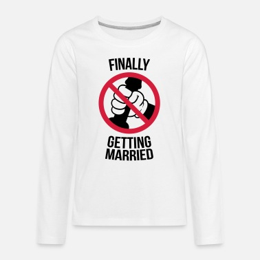 Jerking Off Finally getting married with cock, jerk, wank T-Shirts - Teenagers' Premium Longsleeve Shirt