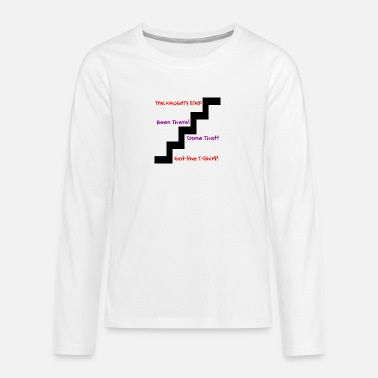 Naughty naughty step - Teenage Premium Longsleeve Shirt