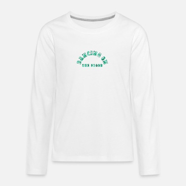 Dance Floor Dancing floor - Teenage Premium Longsleeve Shirt