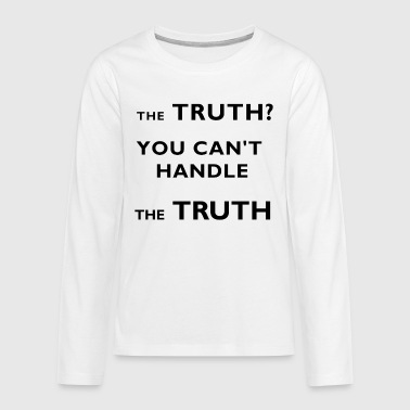 the truth - Teenagers' Premium Longsleeve Shirt