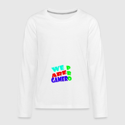 WE ARE PRO GAMER - Teenagers' Premium Longsleeve Shirt