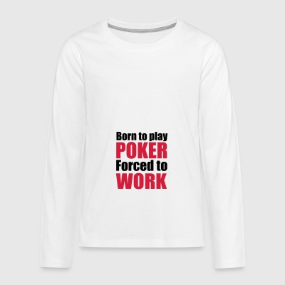 2541614 12494810 poker - Teenager Premium shirt met lange mouwen