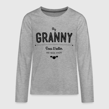 My granny does it better - Teenager Premium Langarmshirt