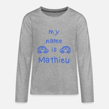 Mathieu MATHIEU MY NAME IS - T-shirt manches longues Premium Ado
