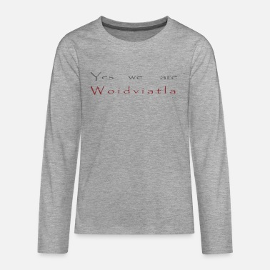 Yes we are - Teenage Premium Longsleeve Shirt