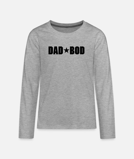 Tub Long sleeve shirts - Dad bod - Teenage Premium Longsleeve Shirt heather grey