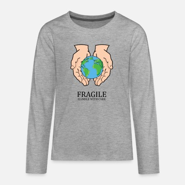 Fragile - handle with care - Teenager Premium Langarmshirt