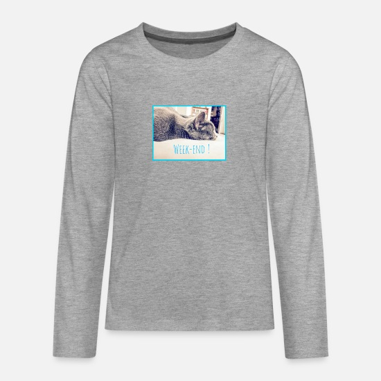 Soft Kitty Long Sleeve Shirts - Weekend ! - Teenage Premium Longsleeve Shirt heather grey