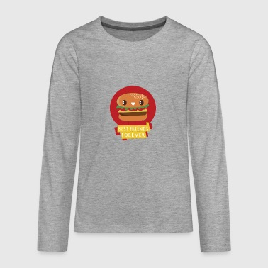 BURGER - BEST FRIENDS FOREVER - Teenagers' Premium Longsleeve Shirt