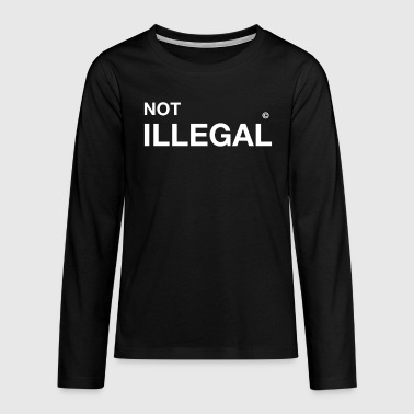 not illegal officially anti demo - Teenagers' Premium Longsleeve Shirt
