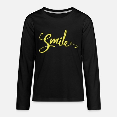 Quotes Smile Funny Quote - Teenagers' Premium Longsleeve Shirt