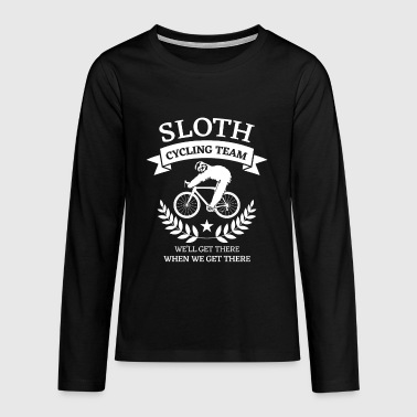 Sloth cycling team we'll get there  - Teenager Premium Langarmshirt