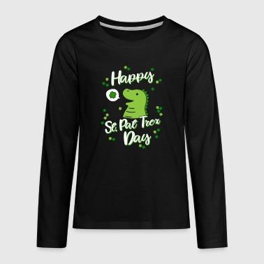 Happy St Pat Trex Day - St patricks day Kinder - T-shirt manches longues Premium Ado