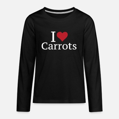 Root Crop I love carrots carrot - Teenage Premium Longsleeve Shirt