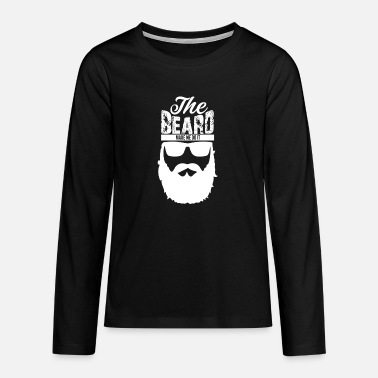 The BEARD made me do it - Teenager Premium Langarmshirt