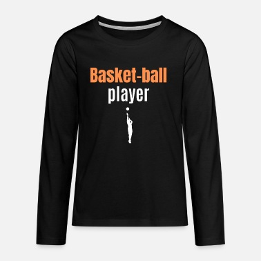 basketballspiller - Premium langærmet T-shirt teenager