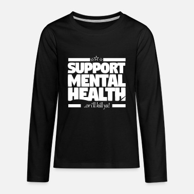 Health Mental health support - Teenage Premium Longsleeve Shirt