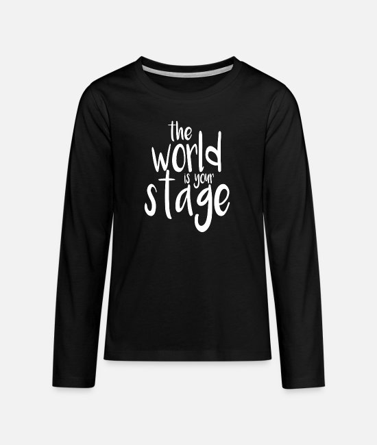 Festival Long-Sleeved Shirts - Great World Stage W Dance Shirt Gift Tee - Teenage Premium Longsleeve Shirt black