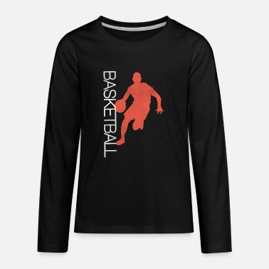 Player Basketball Player Basketball Player Basketballer - Teenage Premium Longsleeve Shirt