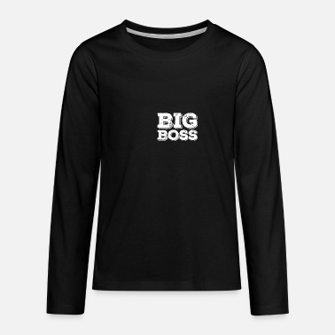 Proll Big Boss Chef Macker Proll - Teenager Premium Langarmshirt