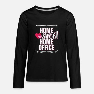 Home sweet home office - Teenage Premium Longsleeve Shirt