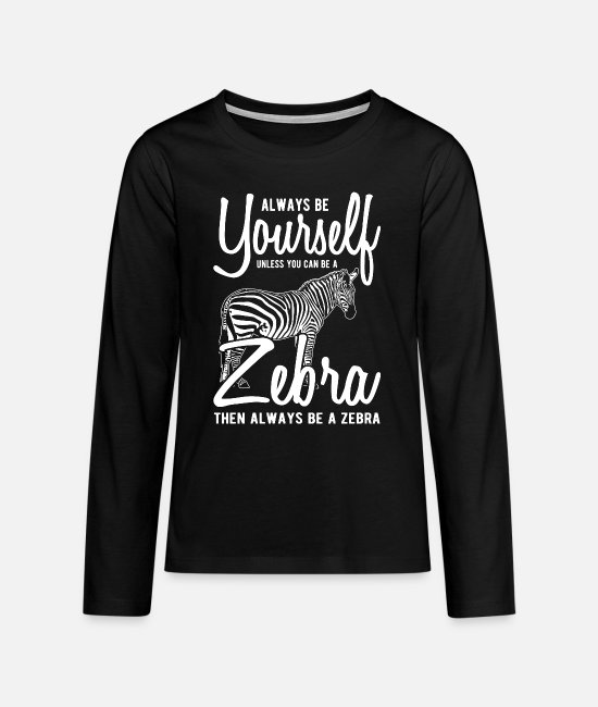 Pattern Long-Sleeved Shirts - zebra - Teenage Premium Longsleeve Shirt black