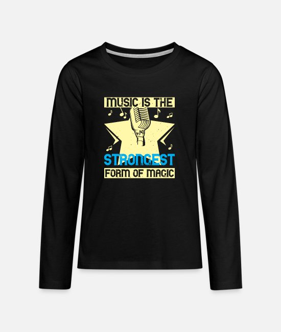 Headphones Long-Sleeved Shirts - Music is the strongest form of magic - Teenage Premium Longsleeve Shirt black