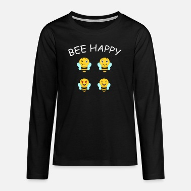 Bee Happy Cute Bee For Kids For Women For Men Be H - Teenage Premium Longsleeve Shirt